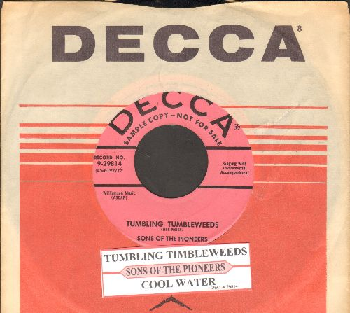 Sons Of The Pioneers - Tumbling Tumbleweeds/Cool Water (DJ advance pressing with juke box label and Decca company sleeve) - NM9/ - 45 rpm Records