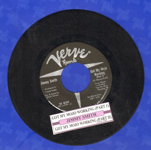 Smith, Jimmy - Got My Mojo Working (parts 1 + 2) (with juke box label) - EX8/ - 45 rpm Records