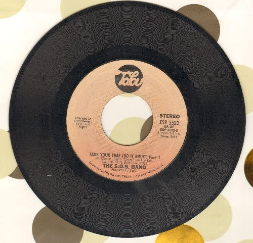 S.O.S. Band - Take Your Time (Do It Right) (Parts 1+2) - VG7/ - 45 rpm Records