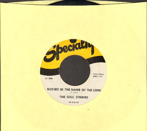 Soul Stirrers - Blessed Be The Name Of The Lord/Jesus Paid The Debt (authentic-looking re-issue) - NM9/ - 45 rpm Records