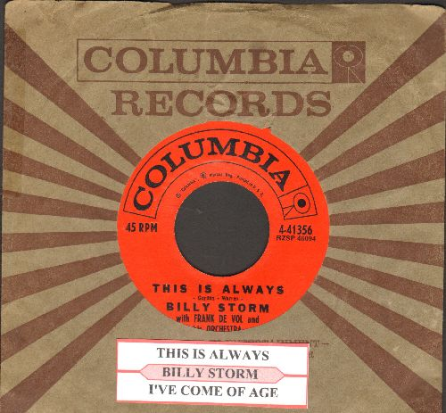Storm, Billy - This Is Always/I've Come Of Age (with juke box label and Columbia company sleeve) - NM9/ - 45 rpm Records