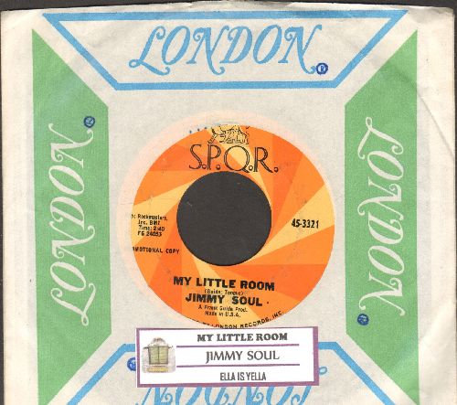 Soul, Jimmy - My Little Room/Ella Is Yella (DJ advance pressing with juke box label and company sleeve) - NM9/ - 45 rpm Records