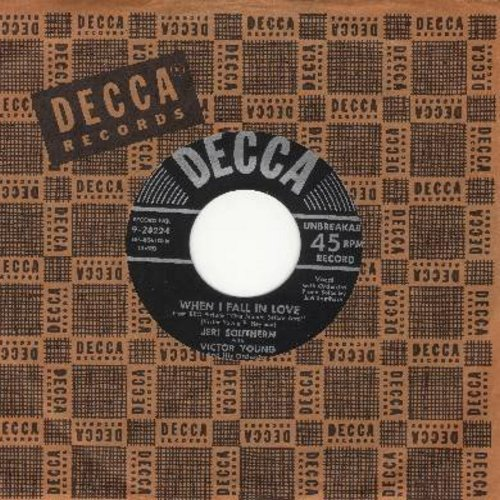 Southern, Jeri - When I Fall In Love/A Mighty Pretty Waltz (with Decca company sleeve) - EX8/ - 45 rpm Records