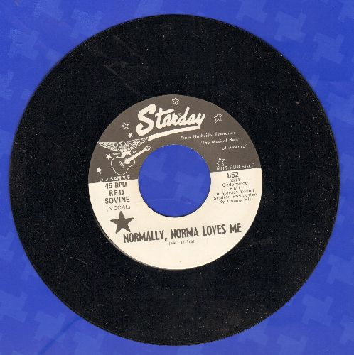Sovine, Red - Normally, Norma Loves Me/Live And Let Live And Be Happy (DJ advance pressing) - M10/ - 45 rpm Records