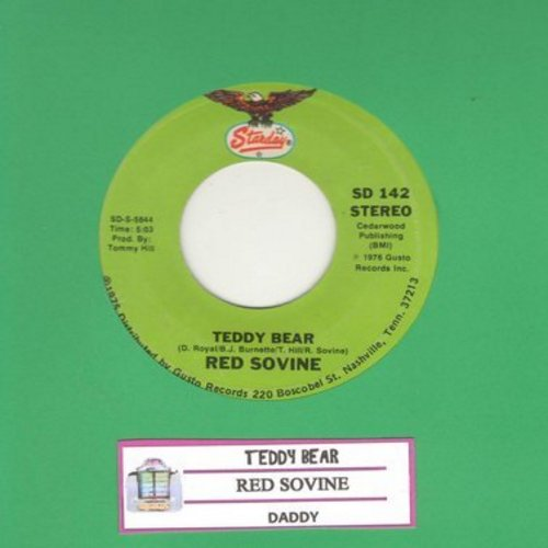 Sovine, Red - Teddy Bear (Spoken Words TEAR JERKER)/Daddy (with juke box label) - EX8/ - 45 rpm Records
