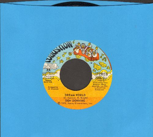 Downing, Don - Dream World (double-A-sided DJ advance pressing) - EX8/ - 45 rpm Records