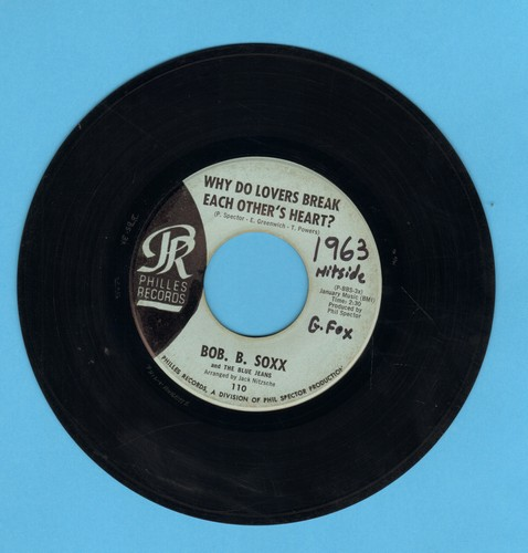 Soxx, Bob B. & The Blue Jeans - Why Do Lovers Break Each Other's Heart?/Zip-A-Dee Doo-Dah (light blue label early pressing, wol, B-side label blemish) - VG7/ - 45 rpm Records