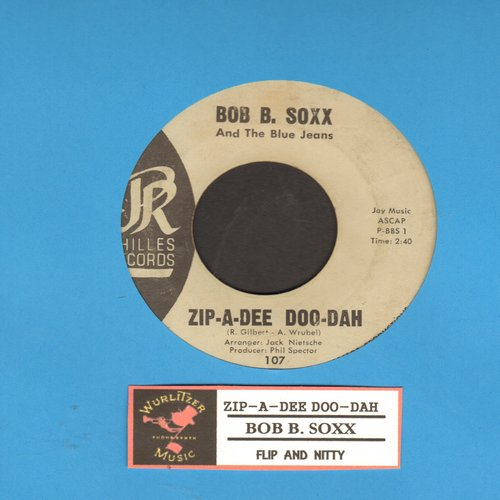 Soxx, Bob B. & The Blue Jeans - Zip-A-Dee Doo-Dah/Flip And Nitty (light blue label early issue with juke box label)  - VG7/ - 45 rpm Records