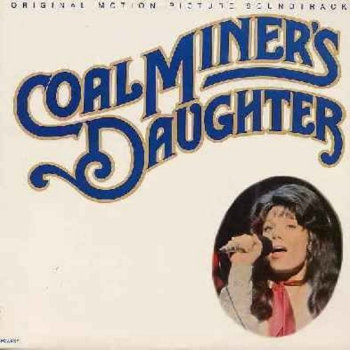 Spacek, Sissy - Coal Miner's Daughter - Original Motion Picture Sound Track from the Loretta Lynn's Life Story, including many of her early Country Classics (Vinyl LP record) - NM9/EX8 - LP Records