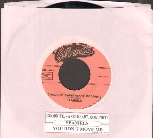 Spaniels - Goodnight, Sweetheart, Goodnight/You Don't Move Me (double-hit re-issue with juke box label) - NM9/ - 45 rpm Records