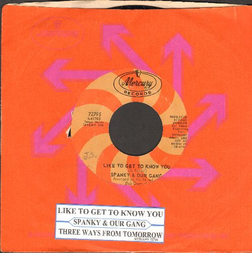 Spanky & Our Gang - Like To Get To Know You/Three Ways From Tomorrow (with juke box label and Mercury company sleeve) - EX8/ - 45 rpm Records