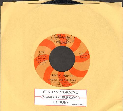 Spanky & Our Gang - Sunday Mornin'/Echoes (with juke box label) - NM9/ - 45 rpm Records