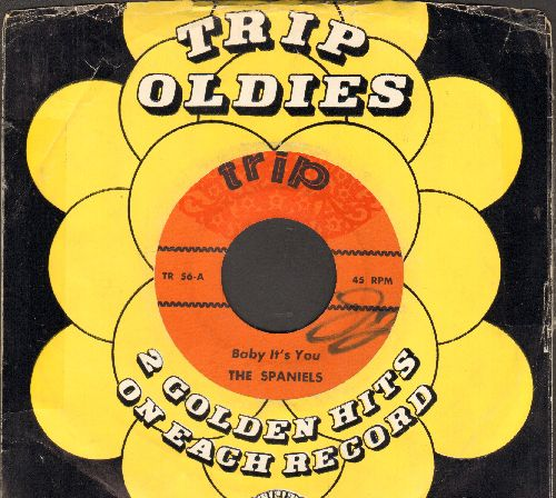Spaniels - Baby It's You/I'll Be Forever Loving You (by The Eldoradoes on flip-side) (early double-hit re-issue with company sleeve) - EX8/ - 45 rpm Records
