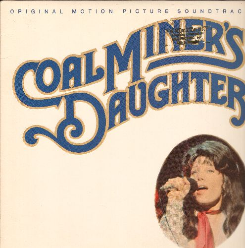 Spacek, Sissy - Coal Miner's Daughter - Original Motion Picture Sound Track from the Loretta Lynn's Life Story, including many of her early Country Classics (Vinyl LP record, RARE DJ advance pressing) - M10/NM9 - LP Records