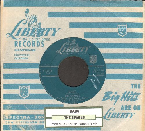 Spades - Baby/You Mean Everything To Me (with RARE Vintage Liberty company sleeve and juke box label) - EX8/ - 45 rpm Records