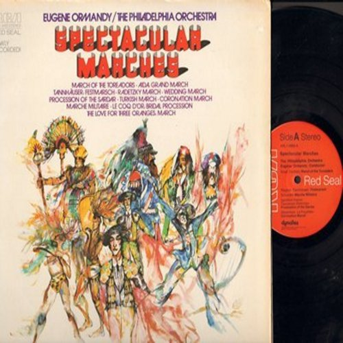 Ormandy, Eugene & The Philadelphia Orchestra - Spectacular Marches: March Of The Toreadors, Festmarsch, Marche Militaire, Wedding March, Bridal Procession, Coronation March (Vinyl STEREO LP record, Red Seal Pressing) - M10/EX8 - LP Records