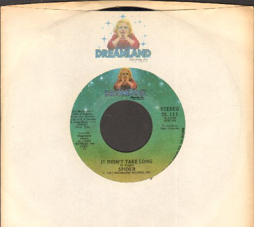 Spider - It Didn't Take Long/I Love (with Dreamland company sleeve) - NM9/ - 45 rpm Records