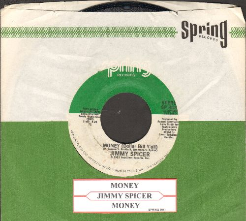 Spicer, Jimmy - Money (Dollar Bill Y'all) (4:26 minutes + 3:40 minutes version, with juke box label and Spring company sleeve) - NM9/ - 45 rpm Records