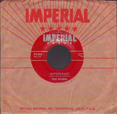Spiders - Witchcraft/Is It True? (RARE maroon label first issue with vintage Imperial company sleeve) - G5/ - 45 rpm Records