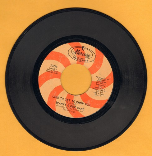 Spanky & Our Gang - Like To Get To Know You/Three Ways From Tomorrow  - EX8/ - 45 rpm Records
