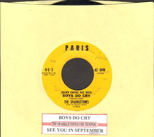 Sparkletones - Boys Do Cry/See You In September (by The Tempos on flip-side) (re-issue with juke box label) - EX8/ - 45 rpm Records