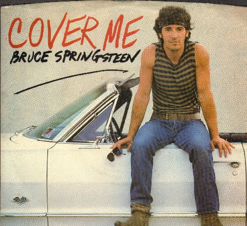 Springsteen, Bruce - Cover Me/Jersey Girl (with picture sleeve) - EX8/EX8 - 45 rpm Records