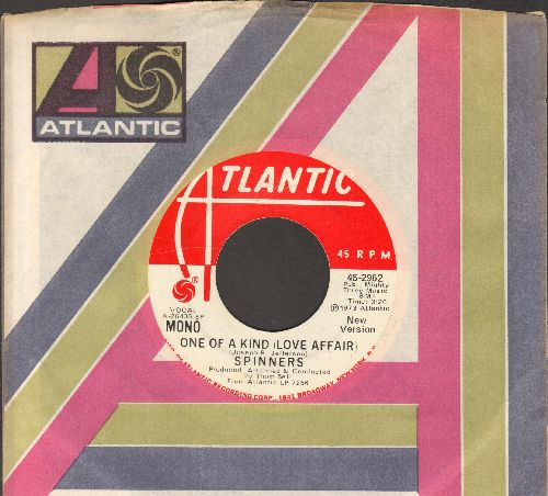 Spinners - One Of A Kind (Love Affair) (double-A-sided DJ advance pressing with Atlantic company sleeve) - EX8/ - 45 rpm Records