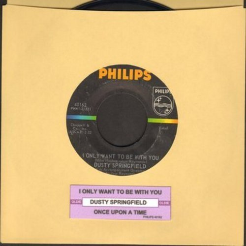 Springfield, Dusty - I Only Want To Be With You/Once Upon A Time (with juke box label) - VG7/ - 45 rpm Records