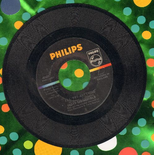 Springfield, Dusty - I'll Try Anything/The Corrupt Ones  - EX8/ - 45 rpm Records
