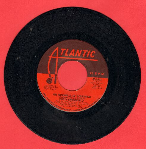 Springfield, Dusty - The Windmills Of Your Mind/I Don't Want To Heart It Anymore  - EX8/ - 45 rpm Records