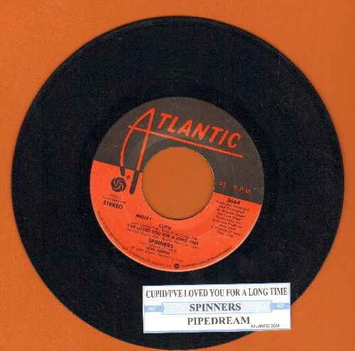 Spinners - Medley: Cupid, I've Loved You For A Long Time/Pipedream (with juke box label) - VG7/ - 45 rpm Records