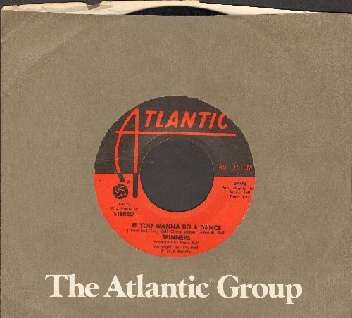 Spinners - If You Wanna Do A Dance/Once In A Life Proposal (with Atlantic company sleeve) - EX8/ - 45 rpm Records