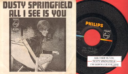 Springfield, Dusty - All I See Is You/I'm Gonna Leave You (with picture sleeve)(bb) - NM9/NM9 - 45 rpm Records
