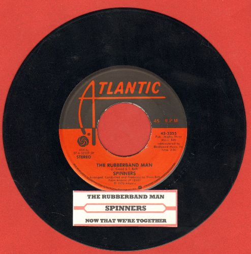 Spinners - Rubberband Man/Now That We're Together (with juke box label) - NM9/ - 45 rpm Records