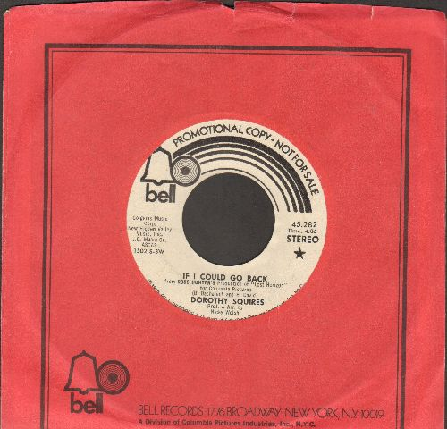 Squires, Dorothy - If I Could Go Back (double-A-sided DJ advance pressing with MONO and STEREO version, with Bell company sleeve) - EX8/ - 45 rpm Records