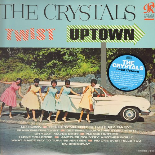 Crystals - Twist Uptown: There's No Other (Like My Baby), Frankenstein Twist, Gee Whiz, I Love You Eddie (Vinyl LP record, re-issue of RARE vintage recordings, SEALED, never opened!) - SEALED/SEALED - LP Records