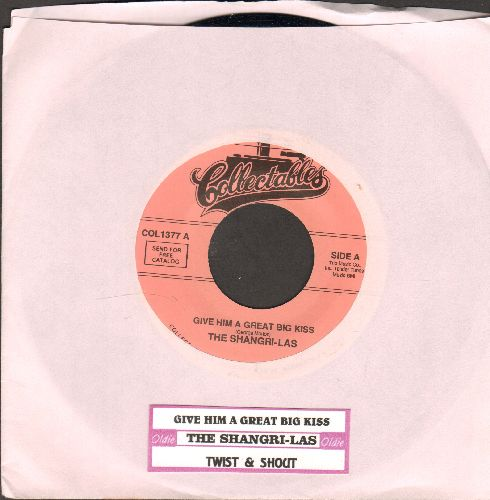 Shangri-Las - Give Him A Great Big Kiss/Twist And Shout (FANTASTIC double-hitter!) (re-issue with juke box label) - NM9/ - 45 rpm Records