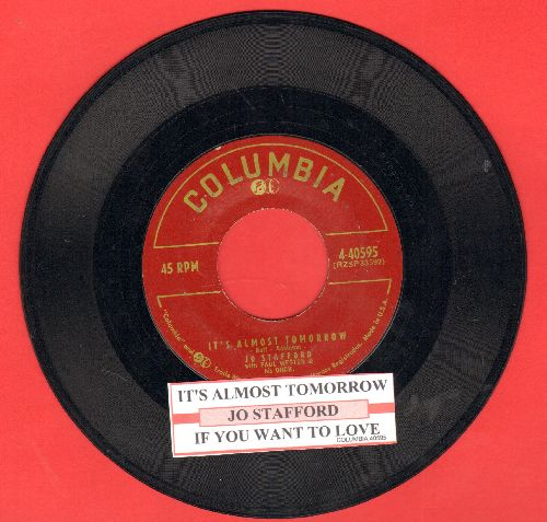 Stafford, Jo - It's Almost Tomorrow/If You Want To Love (with juke box label) - VG7/ - 45 rpm Records