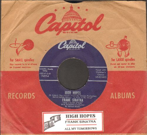 Sinatra, Frank - High Hopes (Oscar-Winning Song from film -Hole In The Head-)/All My Tomorrows (first pressing with juke box label and vintage Capitol company sleeve) - VG7/ - 45 rpm Records