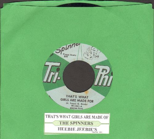 Spinners - That's What Girls Are Made of/Heebie Jeebie's (with juke box label) - NM9/ - 45 rpm Records