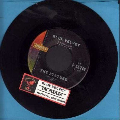 Statues - Blue Velvet/Keep The Hall Light Burning (with juke box label) - EX8/ - 45 rpm Records
