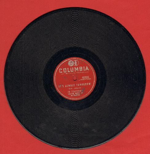Stafford, Jo - It's Almost Tomorrow/If You Want To Love (10 inch 78 rpm record) - EX8/ - 78 rpm