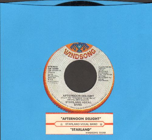 Starland Vocal Band - Afternoon Delight (Sky Rockets In Flight)/Starland (with juke box label) - EX8/ - 45 rpm Records