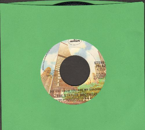 Statler Brothers - Do You Know You Are My Sunshine/Whatever - NM9/ - 45 rpm Records