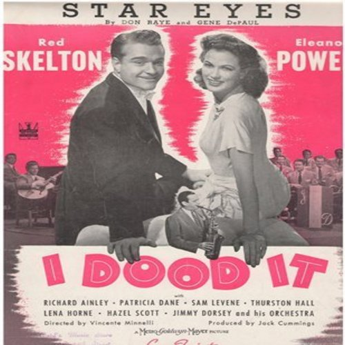 Skelton, Red, Eleanor Powell - Star Eyes - Vintage SHEET MUSIC for the song made popular in the film -I Dood It- starring Red Skelton and Eleanor Powell (this is SHEET MUSIC, not any other kind of media!) - EX8/ - Sheet Music