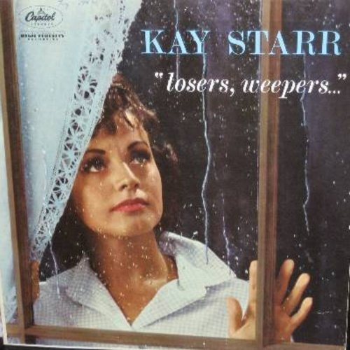 Starr, Kay - Losers, Weepers: You Always Hurt The One You Love, I'm A Fool To Care, When A Woman Loves A Man, I Miss You So (Vinyl MONO LP record) - EX8/EX8 - LP Records