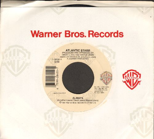 Atlantic Starr - Always/Always (Instrumental) (with Warner Brothers company sleeve) - NM9/ - 45 rpm Records