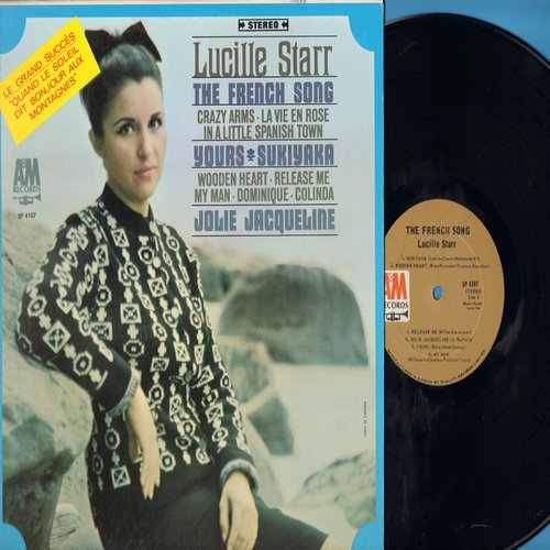 Starr, Lucille - The French Song: Sukiyaka (ENCHANTING French version of the Japanese Hit!), Wooden Heart, Dominique, La Vie En Rose, Release Me, In A Little Spanish Town (Vinyl STEREO LP record, US pressing, sung in French and English) - NM9/EX8 - LP Rec