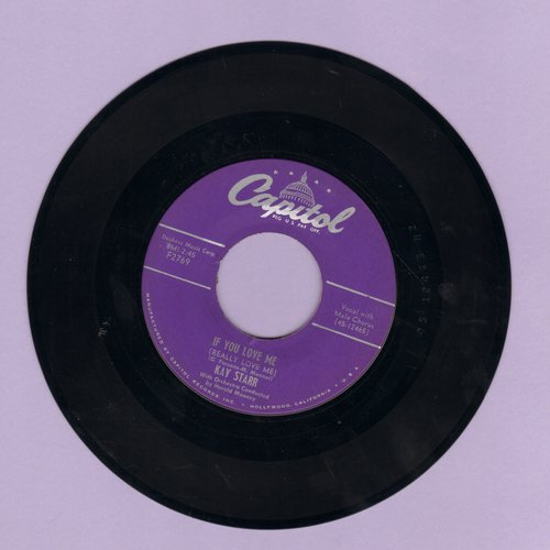 Starr, Kay - If You Love Me (Really Love Me) (ENCHANTING coverversion of the Edith Piaf Classic)/The Man Upstairs - EX8/ - 45 rpm Records