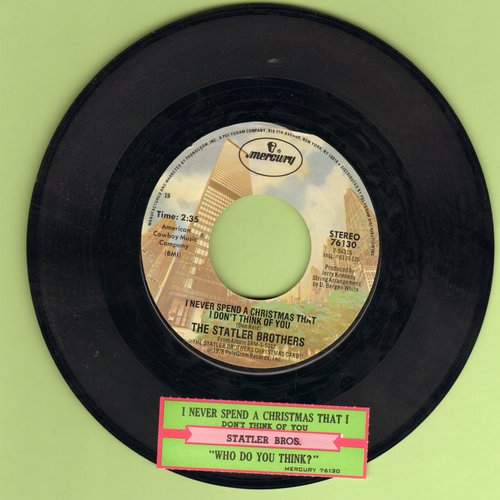 Statler Brothers - I Never Spend A Christmas That I Don't Think Of You/Who Do You Think?  - NM9/ - 45 rpm Records
